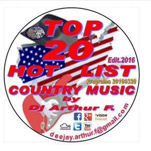 TOP 20 HOT LIST by Dj Arthur F. 20160328 NO EMITIDO EN RADIO 28-03-2016