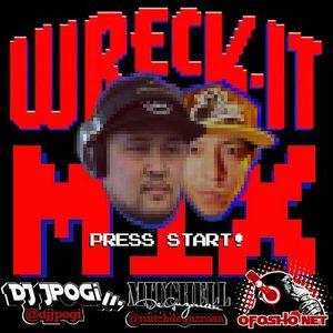 DJ JPogi & Mitchell - Wreck - It Mix Mixtape