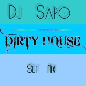 Dj Sapo - Dirty House Set Mix
