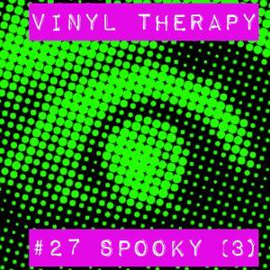 Vinyl Therapy #27: Spooky! (Third victim)