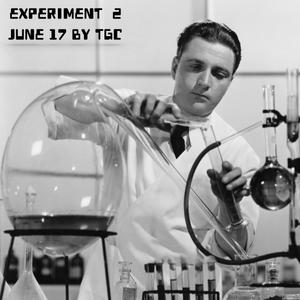Experiment 2 (tchú) ... by TGC