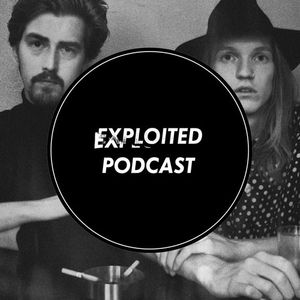 EXPLOITED PODCAST #28: Homework