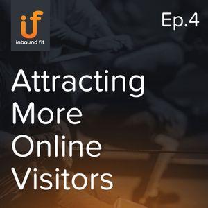 Ep. 4 — The Inbound Methodology: Attract