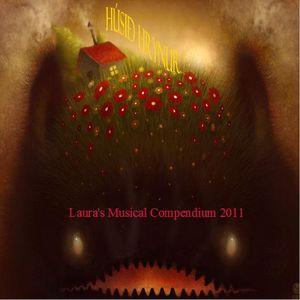 Húsið Hrynur I: Laura's Musical Compendium 2011