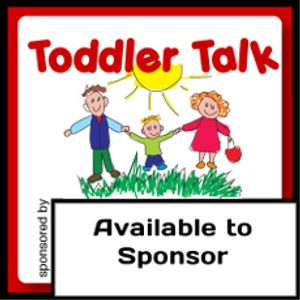 Toddler Talk - 11th July 2012