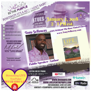 LiveLifeInThePURPLE Show with MLUV Jan 012018-Guests Author Tony Sellaway and Bessie Sellaway