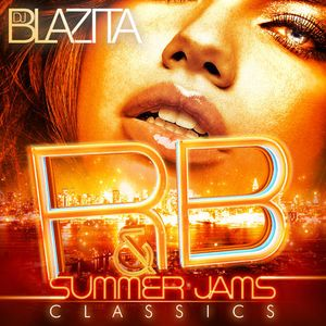 DJ Blazita – R&B Summer Jams Classics