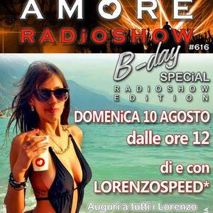 LORENZOSPEED present AMORE Radio Show # 616 10 Agosto 2014 part 3