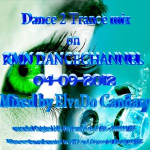 The Dutch Experience Dance 2  Trance RMN_Dance_Channel_Broadcast 04-09-2012