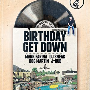 Birthday Get Down March 25 2016 Palm Springs Set