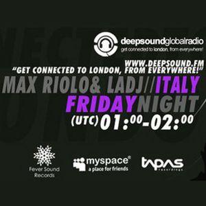 LaDj & Max Riolo - Deepsound FM Fever Sound Records Radio Show 10/12/2010