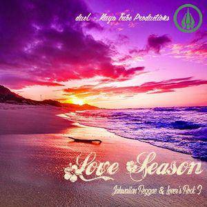 Love Season : Jahwaiian Reggae & Lover's Rock 3