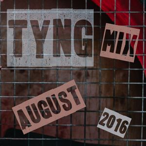 Tyng Promo Mix (August 2016)