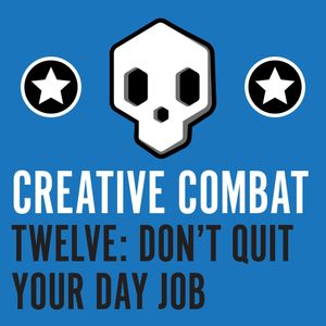 Twelve - Don't Quit Your Day Job (Oh my gosh I want that thing.)