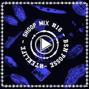 SHOOP MIX #16 BY BSN POSSE