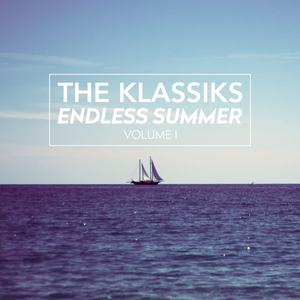 The Klassiks - Endless Summer vol. I