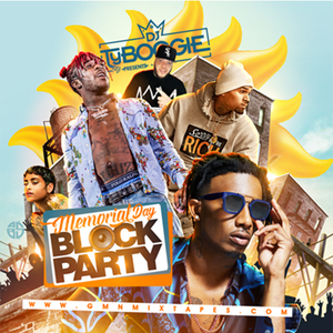 """DJ Ty Boogie Memorial Day Block Party ( MixTape) """" 2017 """""""