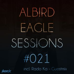 #021 - Eagle Sessions - 30/06/15 - incl. Guestmix by Rado Ka (ikon:ic)
