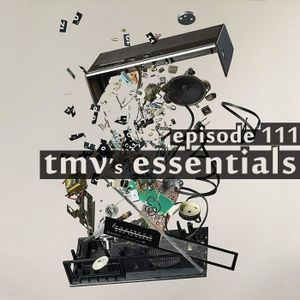 TMV's Essentials - Episode 111 (2011-02-21)