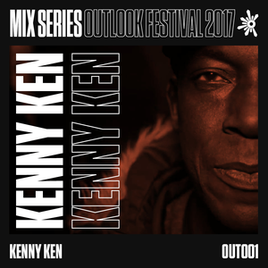Kenny Ken - Outlook 2017 Mix Series #1