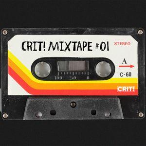 CRIT! Mixtape #01