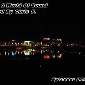 Trip 2 World Of Sound  Ep. 4 - Mixed By Chris F.[2012]