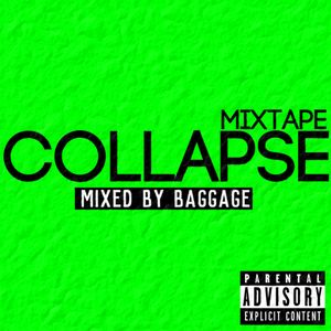 BAGGAGE - COLLAPSE (MIXTAPE)