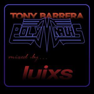 djluixs - Tony Barrera... Tributo PolyMarchs
