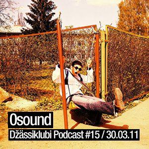 0sound - Džässiklubi Podcast #15