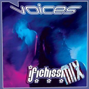 ✿ I FICHISSIMiX ✿ Voices