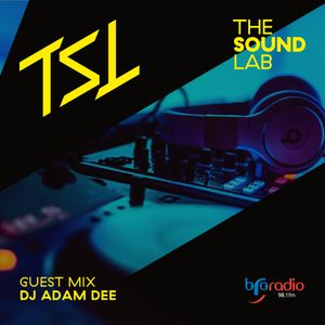 DJ Adam Dee Knee Deep In Bass Guest Mix for The Sound Lab aired April 29th