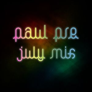 Paul Pre - July Mix