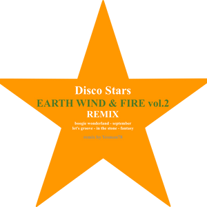 minimix EARTH WIND & FIRE vol.2 REMIX (boogie wonderland,let's groove,in the stone, ...) disco stars