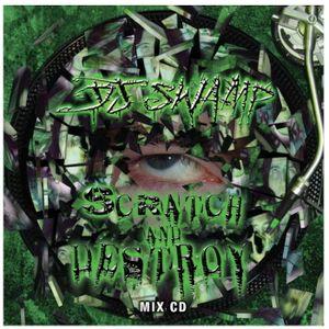 DJ SWAMP    SCRATCH AND DESTROY    mix cd