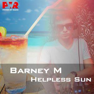 Barney M - Helpless Sun (Exclusive Mix)