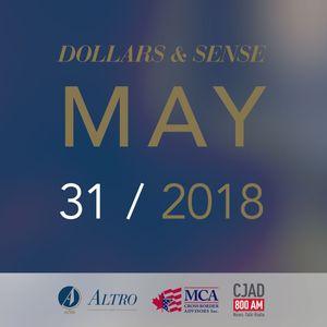 Altro LLP & MCA - CJAD - Dollars & Sense - May 31 - 2018