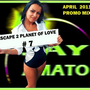 Escape 2 Planet Of Love #7 - Jay Amato DJ Mix 1 Hour (April 2011 Promo) [inside CLASSIC HOUSE mix]
