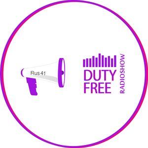 Rus41 - Duty Free 279 Radioshow (2017)