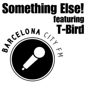 Something Else! on Barcelona City Fm (8-6-16) ft T-Bird w/guest Professor Angel Sound Pt 1