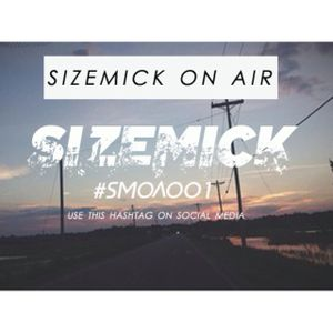 SIZEMICK On Air Radio Podcast Episode 1 (First Play)