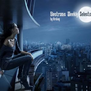 Electronic Weekly Selection Mini Mix By Archey