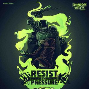 FORBIDDEN SOCIETY RESIST THE PRESSURE EP PROMO MIX