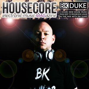 Housecore MAG with BK Duke - episode #134