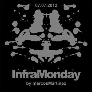 infraMonday by Marcos Martinez