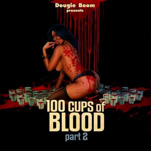 100 Cups Of Blood Part 2 - A Dougie Boom Halloween Mix 2011