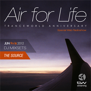 The Source Pres. 'Air For Life' Tranceworld Anniversary (16.05.12)