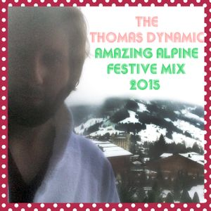 THE THOMAS DYNAMIC FESTIVE MIX 2015