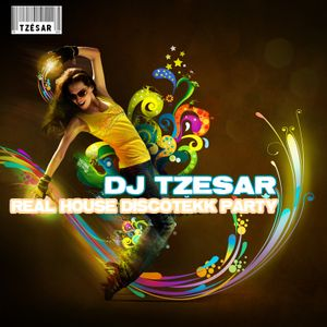 DJ TZESAR - Real House DISCOTEKK Party  24.7.2010