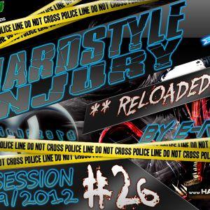 E Razer – Hardstyle Injury * Reloaded * Live #26   06/09/12