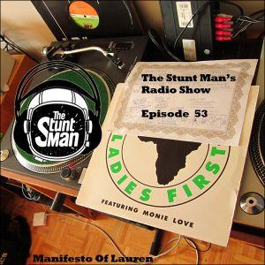 Episode 53-Manifesto Of Lauren-The Stunt Man's Radio Show